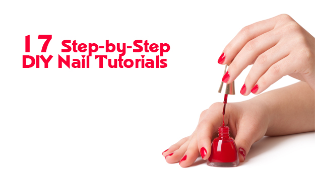 17 Step-by-Step Nail Tutorials You Can Do At Home (And Save The Extra Cash Instead of Spending it at the Nail Salon!)