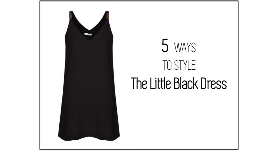 5 ways to play up the LBD for every occasion and the beauty products to go with each look