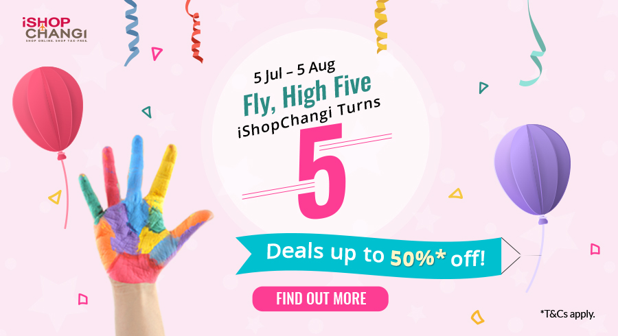Up to 50% off in savings during iShopChangi's 5th birthday celebrations!