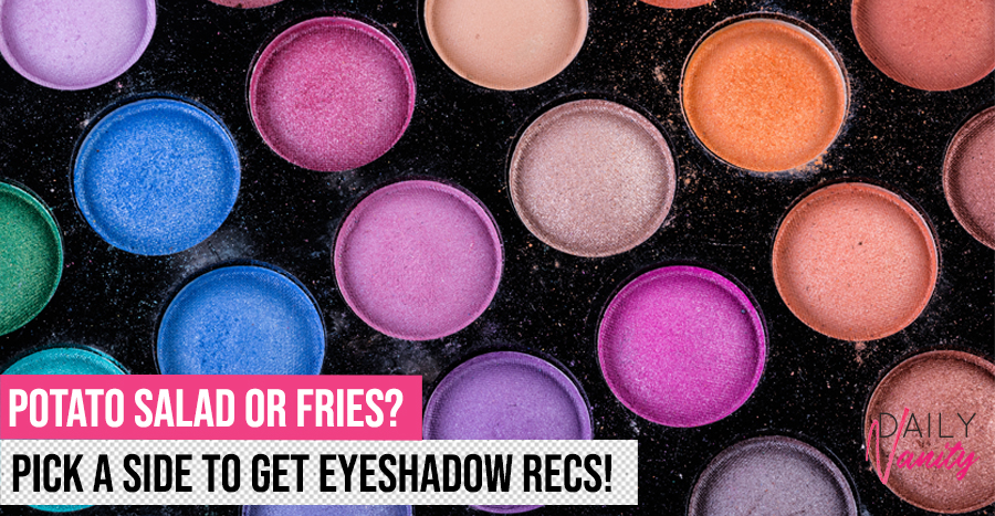 Tell us your potato preferences, and we'll tell you which eyeshadow palette to get!