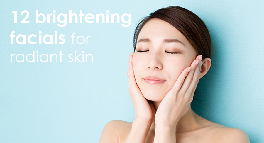 12 best brightening facials to achieve less visible blemishes and healthier looking skin (2019 edition)