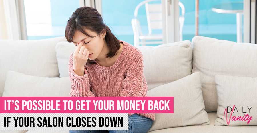 This is how you can get your money back if the salon your package is from closes down