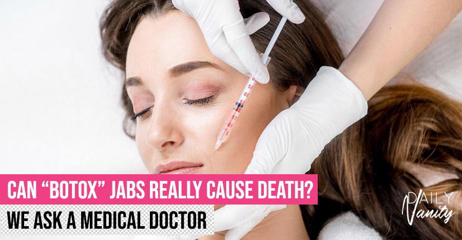 Can botulinum toxin jabs really cause death? We ask a doctor