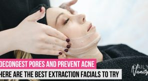 Best Extraction Facials Featured Image (2020)