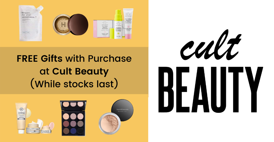 Cult Beauty is giving out FREE beauty gifts with purchase — get them now!